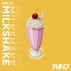 Milkshake (7UFO Remix) - Kelis *CLICK BUY FOR FREE DOWNLOAD*