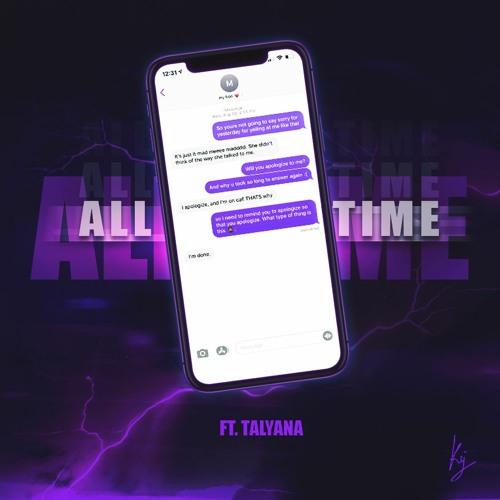 All Time Remix (feat. Talyana)