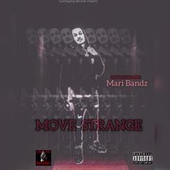 Switchgang Mari Bandz - Move Strange