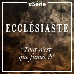 Un temps pour tout (Ecclésiaste 3.1-22)