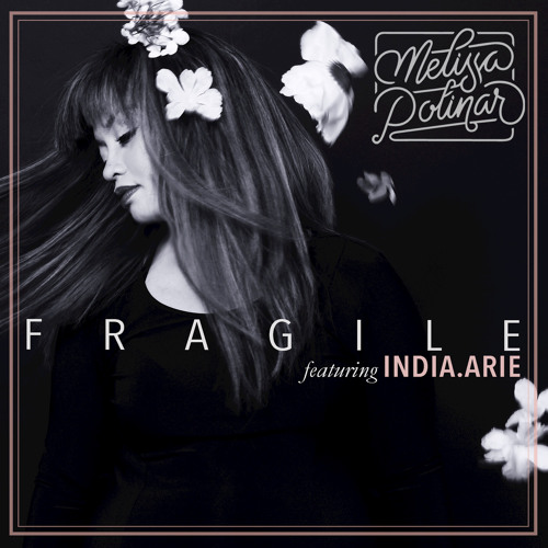 Fragile (feat. India.Arie)