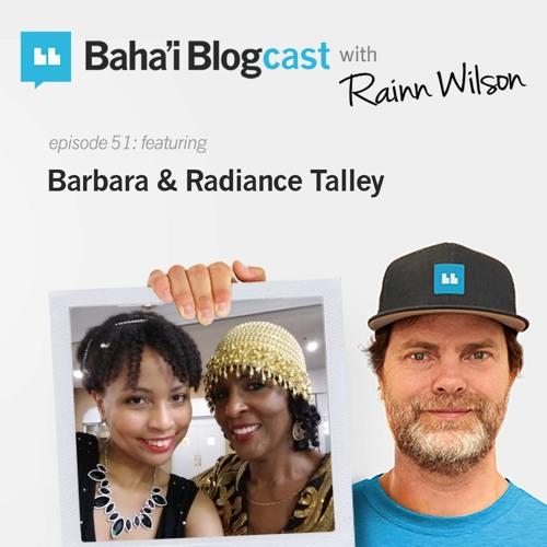 Episode 51: Barbara & Radiance Talley