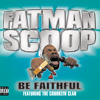 Be Faithful (feat. Crooklyn Clan)