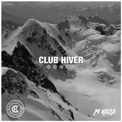 Club Hiver Mixtape - Rclub x MVada