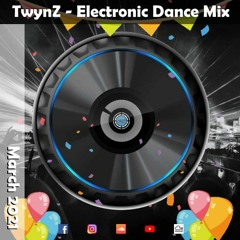 TwynZ - EDM March 2021