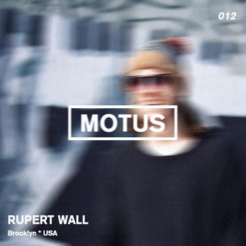 Motus Podcast Series // 012 - Rupert Wall (Habits Records)