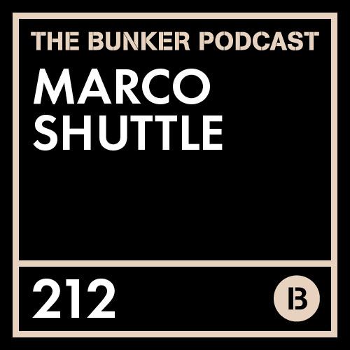 The Bunker Podcast 212: Marco Shuttle