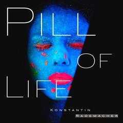 Pill Of Life (Original Radio Mix)