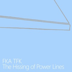 The Hissing Of Power Lines