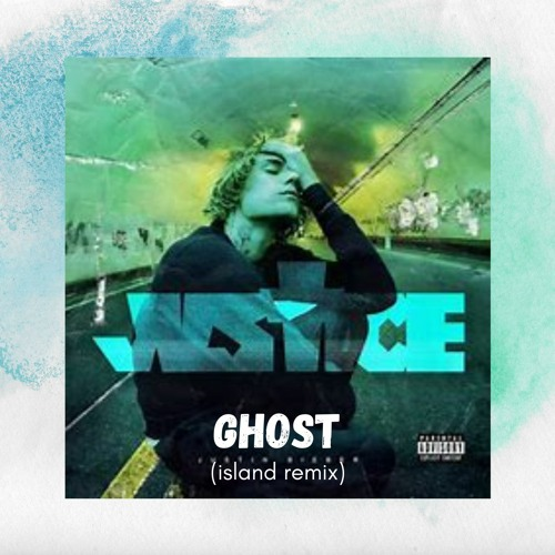 Stream Ghost - Justin Bieber (island remix) by island | Listen online for free on SoundCloud