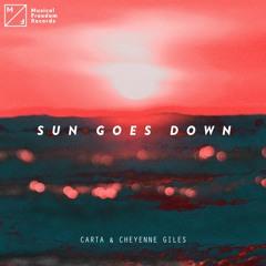 Carta & Cheyenne Giles - Sun Goes Down