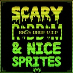 MONXX - SCARY RIDDIM & NICE SPRITES (BA5S DROP VIP) ❤
