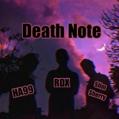 Death Note || HA99 x RDX x Slim Sherry (Prod. MTC Beatz).mp3