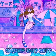 SUPER BAY CITY 🌸💕