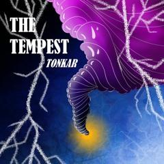 Tonkar - The Tempest