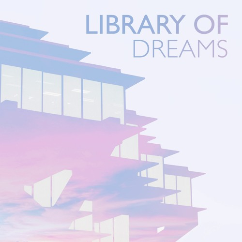 Library of Dreams
