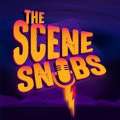 The Scene Snobs Podcast - I Think I Found My Halloween Costume