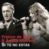 Si Tú No Estás (feat. Amaia Montero) Portada del disco