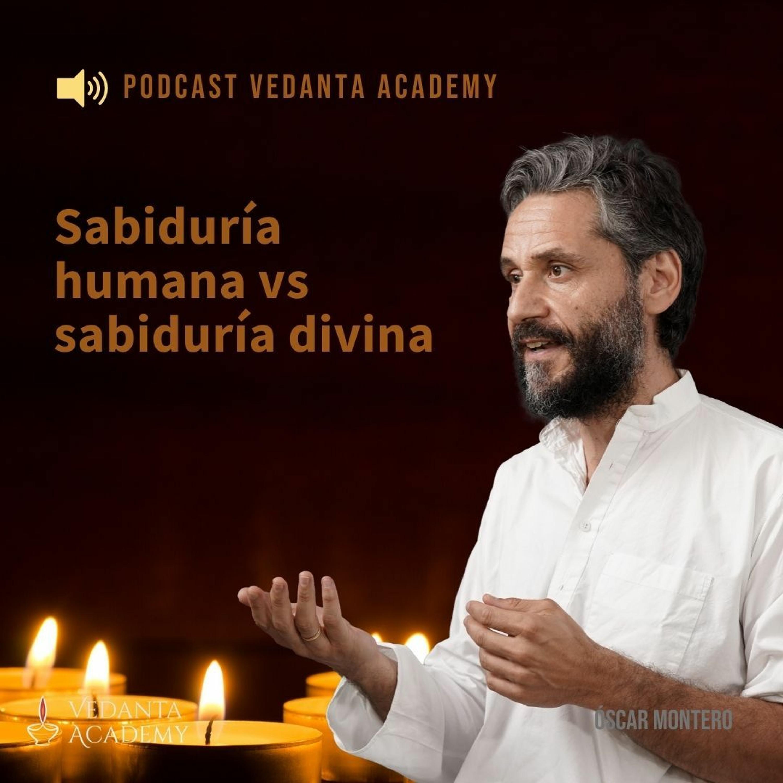 Sabiduría Humana Vs Sabiduría Divina