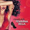 Femmina Bella (Dj Mark F. Radio Version)