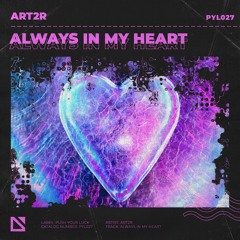 ART2R - Always In My Heart