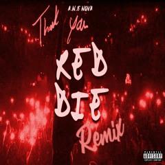 "A.N.E Nova - ""Regret"" (Toosii - ""red die"" Remix)"