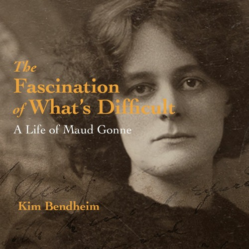 A Life Of Maud Gonne: A Talk with Author Kim Bendheim