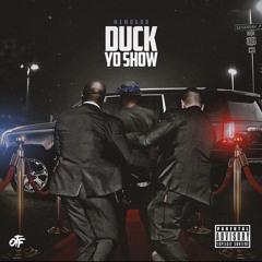 Memo600 - Duck Yo Show (Quando Rondo Diss)