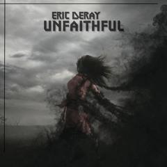 Eric Deray - Unfaithful (Original Mix)
