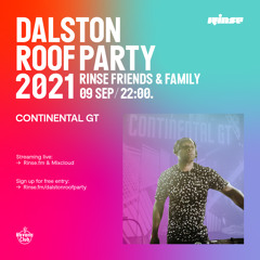 Dalston Roof Party: Continental GT - 09 September 2021