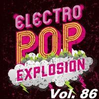 Electro Pop Explosion Vol. 86