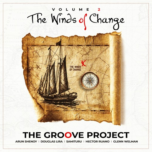 The Groove Project - Volume 2: The Winds of Change
