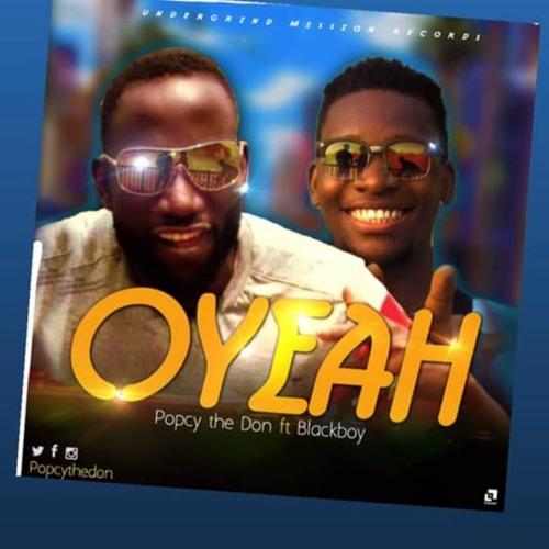 Oyeah - Feat BlackBoy
