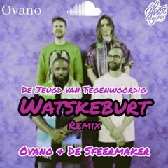 De Jeugd Van Tegenwoordig - Watskeburt (Ovano & De Sfeermaker Remix)