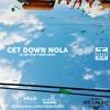 Get Down NOLA (8.13)