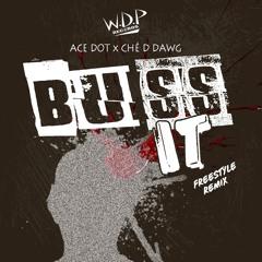 Buss It Freestyle Remix (Beat Box Challenge) - Ace Dot X Ché D Dawg