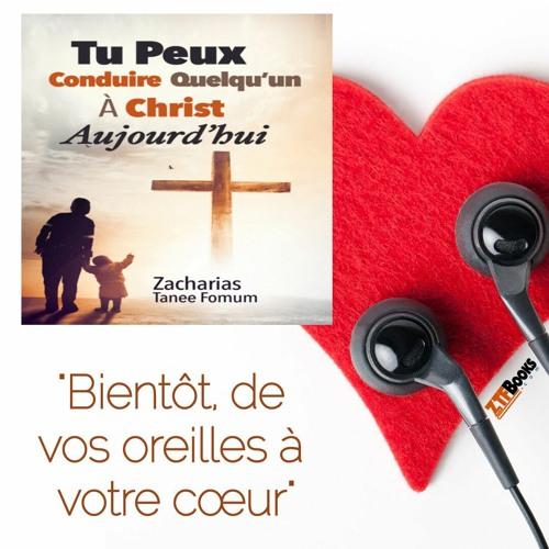 ZTF AudioBook 57: Tu Peux Conduire Quelqu'un À Christ Aujourd'hui
