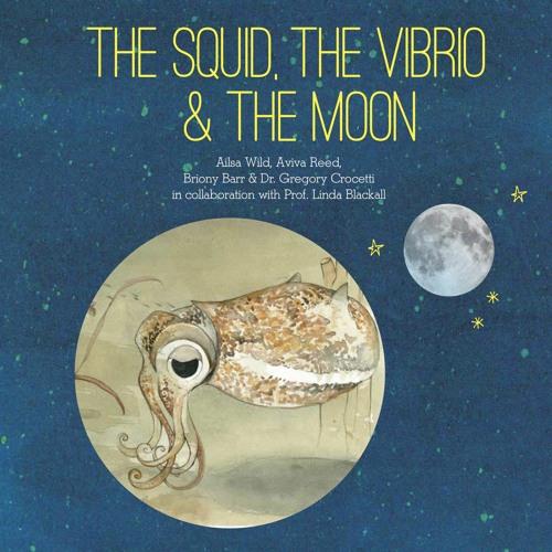 The Squid, TheVibrio & the Moon: Audiobook
