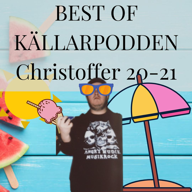 Best of Källarpodde 20-21: Best Of Christoffer