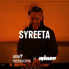 size? sessions - SYREETA