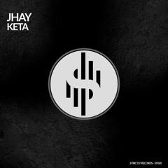 JHAY - Keta