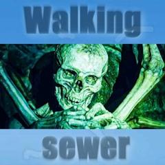 Walking sewer
