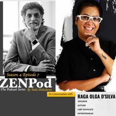 ZENPod Season 4,episode 7 with Raga Olga D'silva