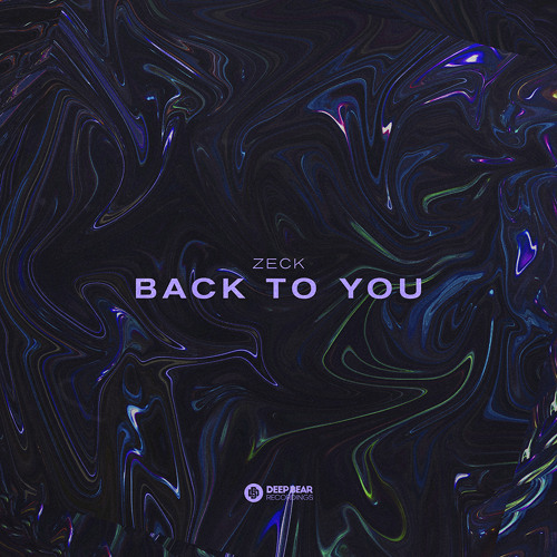 ZecK - Back To You