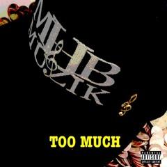 MHB Muzik - Too Much