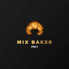 Mix Baker - Vol 1