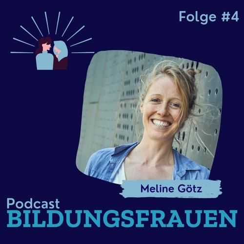 Podcast Bildungsfrauen Folge 4: Meline Götz