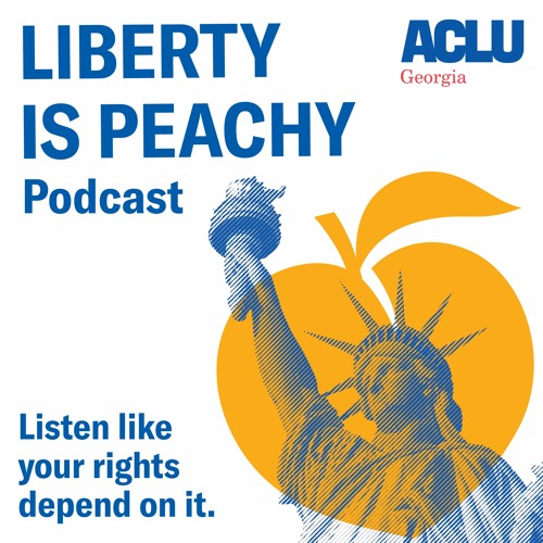 Liberty is Peachy, Ep. 12: What Happened to Ahmaud Arbery?