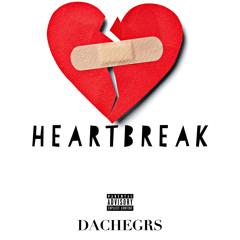 Heartbreak - (Prod by ray. Written by Dachegrs)