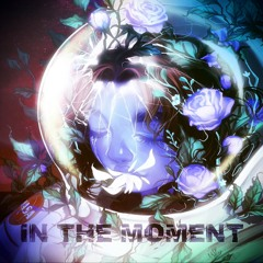 In The Moment [Prod By IOF]